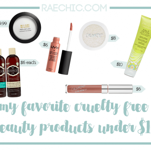 My Favorite Cruelty Free Products Under $10