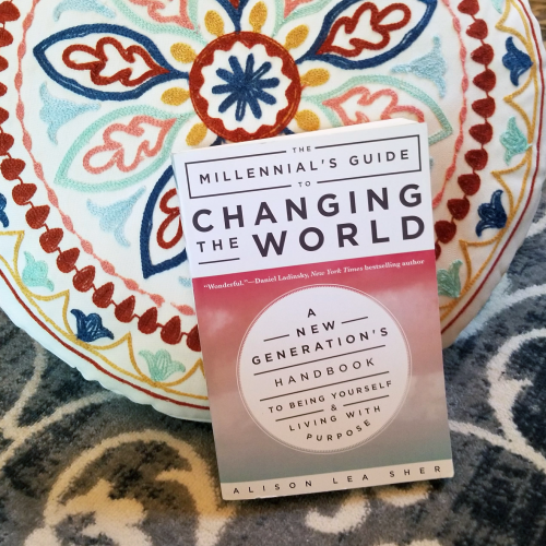 The Millennial's Guide to Changing the World: A Book Review